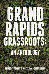 Grand Rapids Grassroots Featured in GR Mag