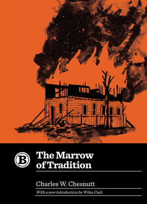 More on The Marrow of Tradition, with Wiley Cash and