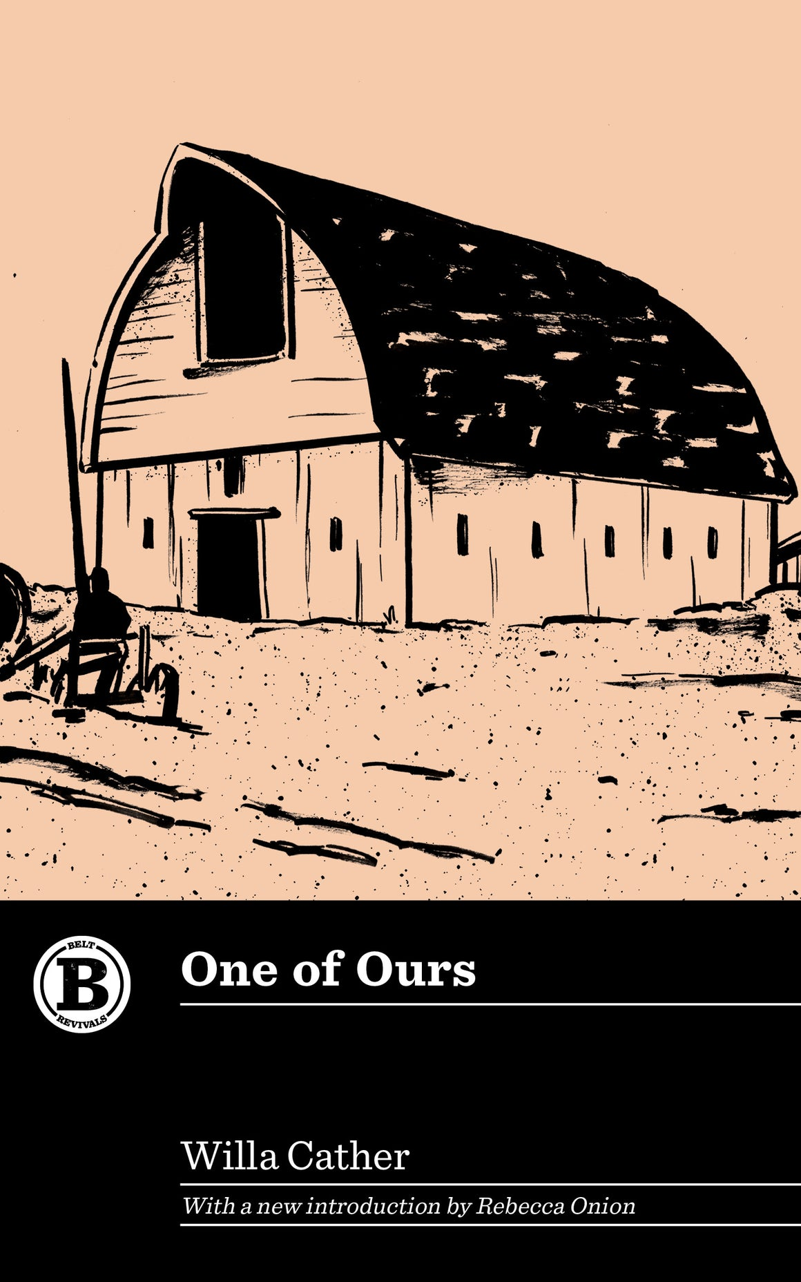 One of Ours by Willa Cather - Belt Publishing