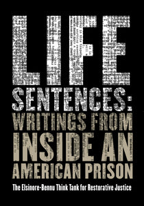Life Sentences: Writings from Inside an American Prison (pre-order)