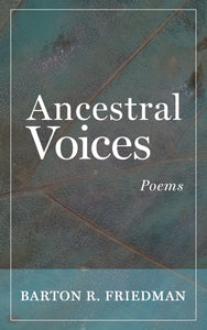 Ancestral Voices: Poems