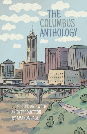 Columbus Anthology (pre-order) - Belt Publishing