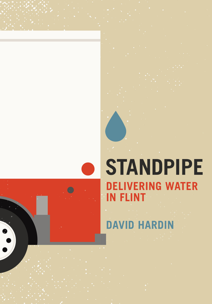 Standpipe: Delivering Water in Flint (pre-order)