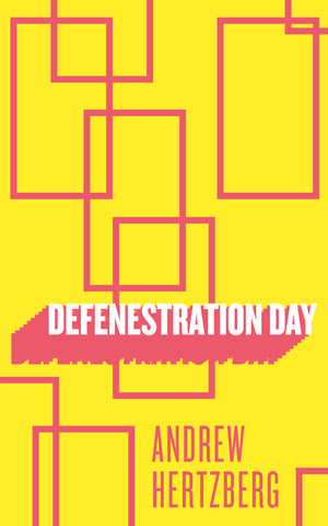 Defenestration Day - Belt Publishing