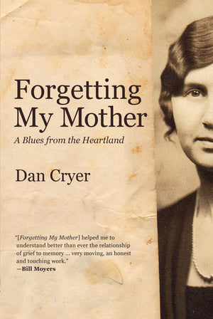 Forgetting My Mother: A Blues from the Heartland