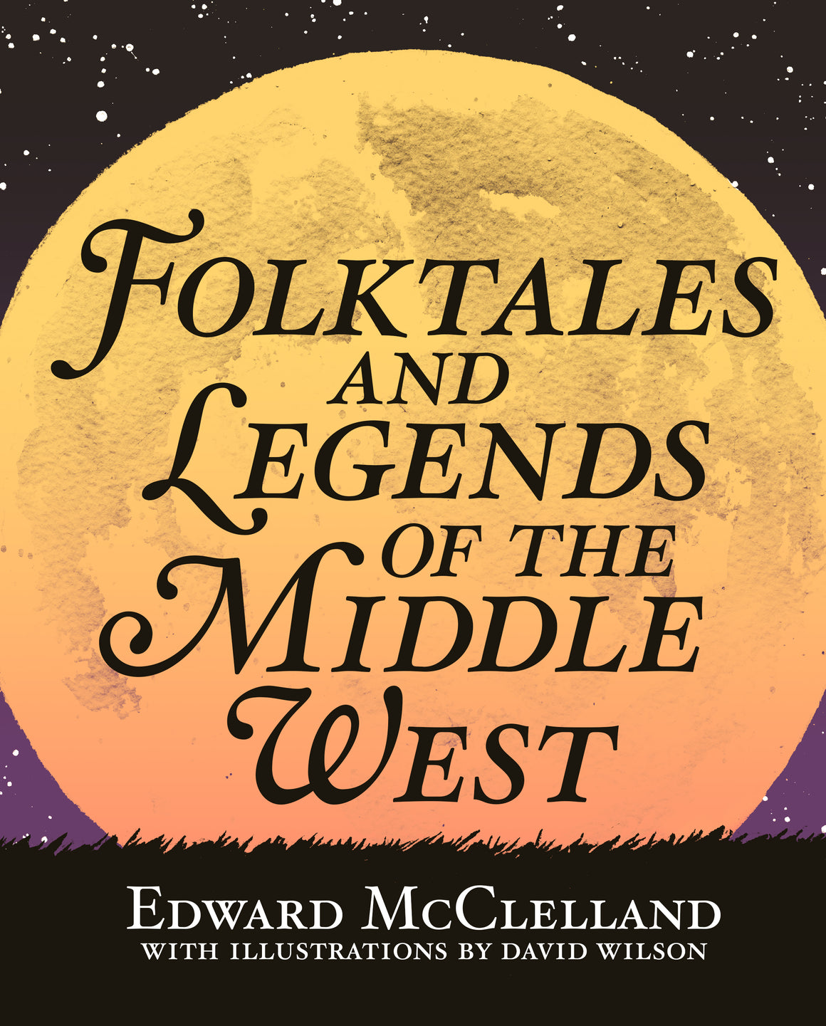 Folktales and Legends of the Middle West - Belt Publishing