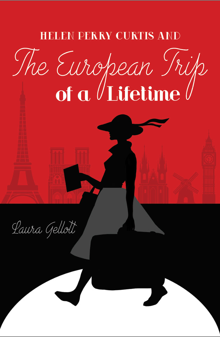 Helen Perry Curtis and  The European Trip of a Lifetime