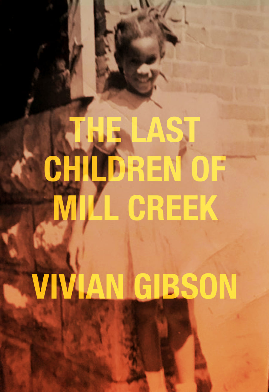 The Last Children of Mill Creek (pre-order) - Belt Publishing