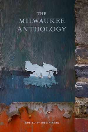 The Milwaukee Anthology - Belt Publishing