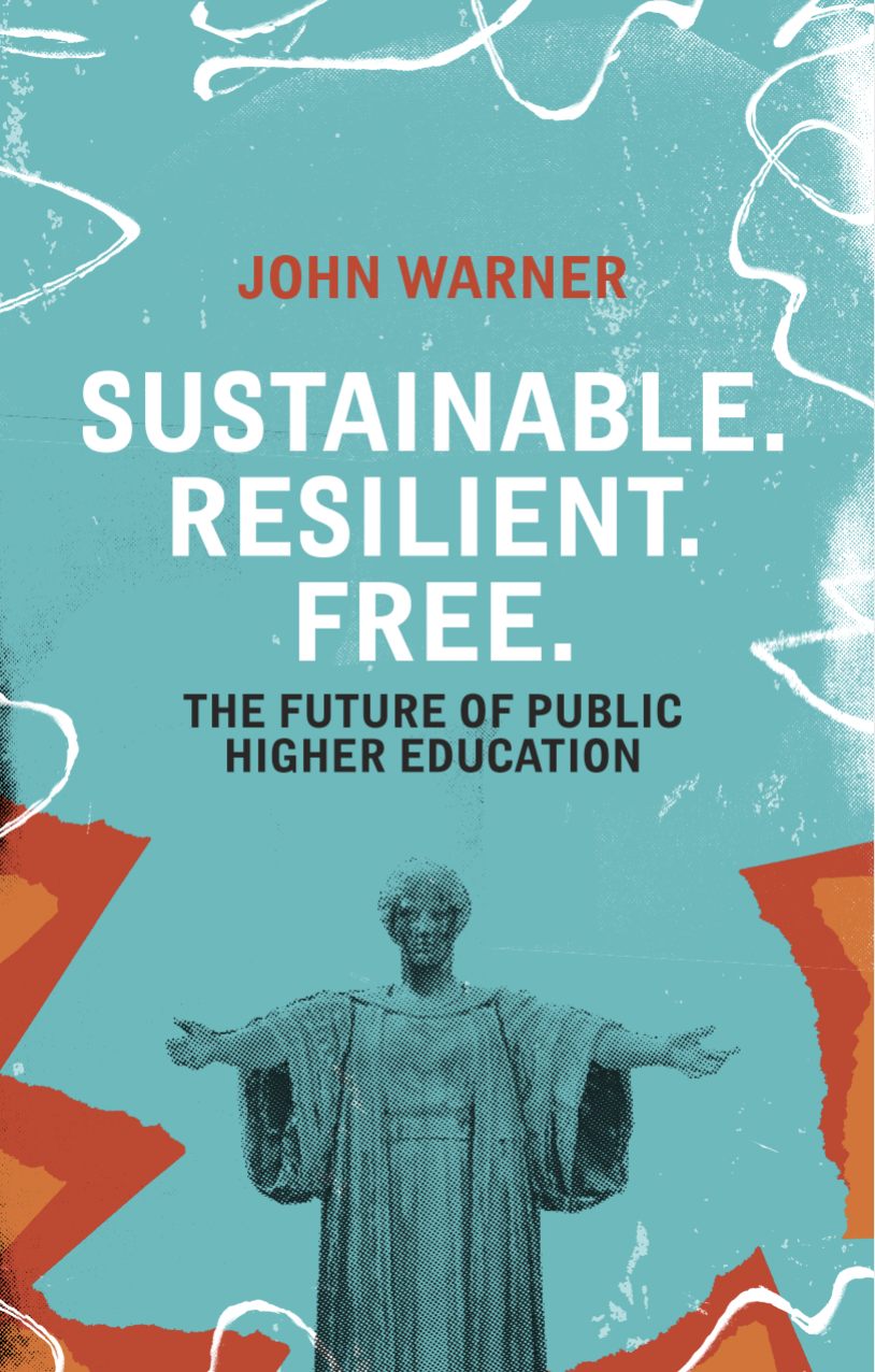 Sustainable. Resilient. Free.: The Future of Public Higher Education (pre-order)