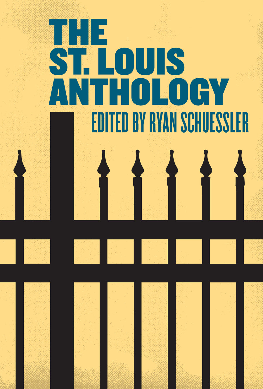 The St. Louis Anthology - Belt Publishing