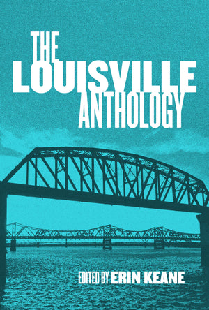 The Louisville Anthology (pre-order)