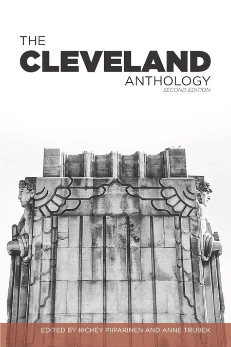The Cleveland Anthology - Belt Publishing