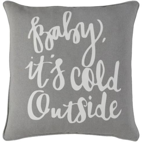 Baby Its Cold Outside Pillows