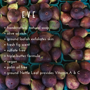 Eve Handmade Soap Description | Gilded Olive Apothecary