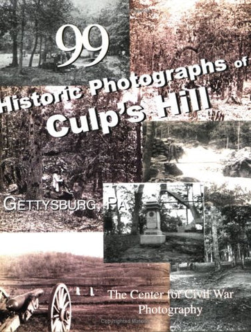 99 Historic Photographs of Culp's Hill