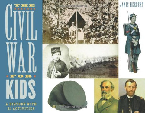 The Civil War for Kids