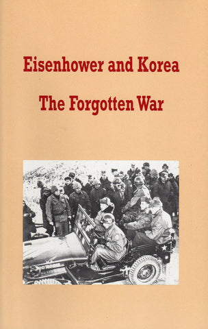 Eisenhower and Korea - The Forgotten War