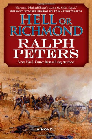 Hell or Richmond: A Novel (The Battle Hymn Cycle)