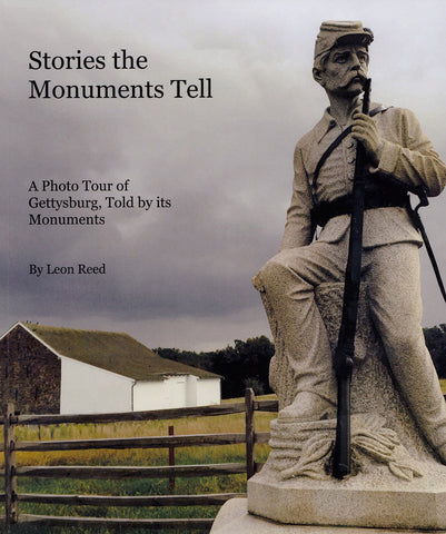 Stories the Monuments Tell: A Photo Tour of Gettysburg, Told by its Monuments