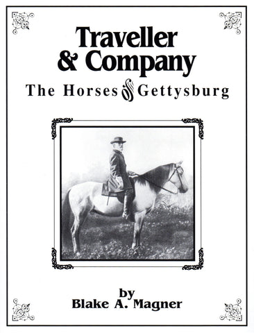 Traveller & Company: The Horses of Gettysburg