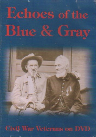Echoes of the Blue & Gray DVD