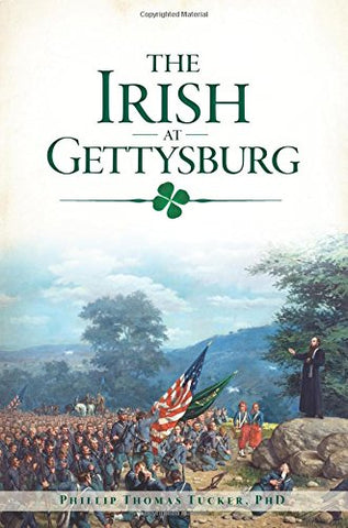 The Irish at Gettysburg (Civil War Series)