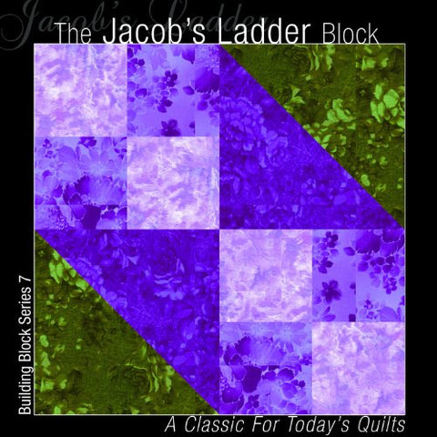 The Jacob's Ladder Block: A Classic for Today's Quilts
