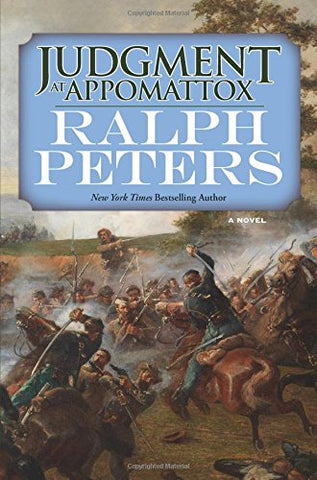Judgment at Appomattox: A Novel (The Battle Hymn Cycle)