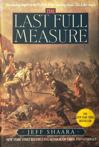 The Last Fully Measure By Jeff Shaara