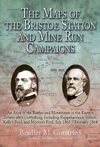 The Maps of the Bristoe Station and Mine Run Campaigns