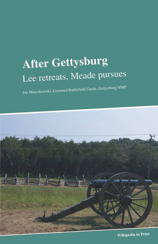 After Gettysburg: Lee Retreats, Meade Pursues