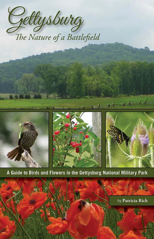 Gettysburg-The Nature of a Battlefield: A Guide to Birds and Flowers in the Gettysburg National Military Park