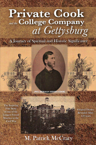 Private Cook and the College Company at Gettysburg