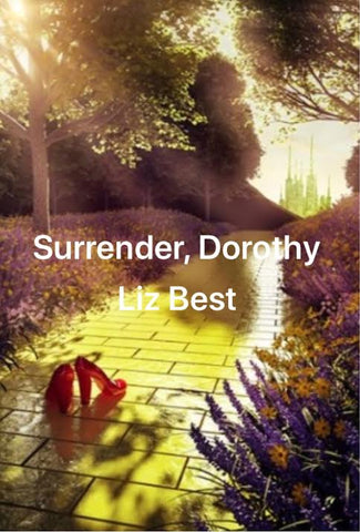 Surrender, Dorothy by Liz Best