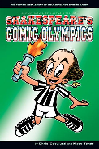 Shakespeare's Comic Olympics by Chris Coculuzzi