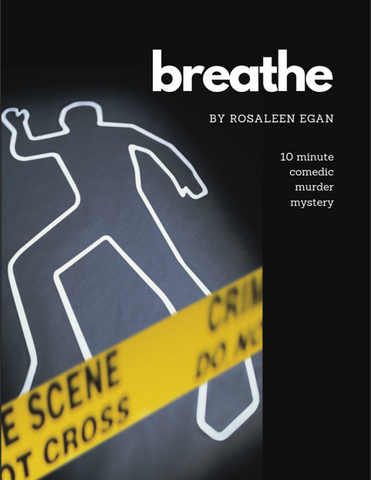 Breathe by Rosaleen Egan