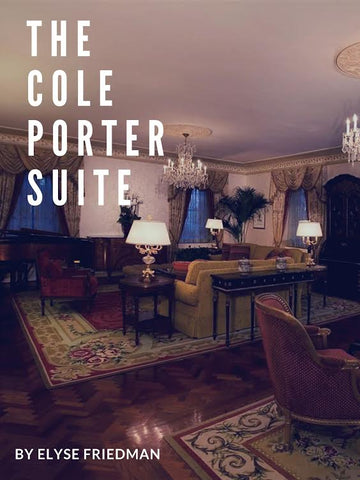 The Cole Porter Suite by Elyse Friedman