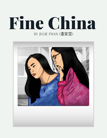 Fine China by Julie Phan