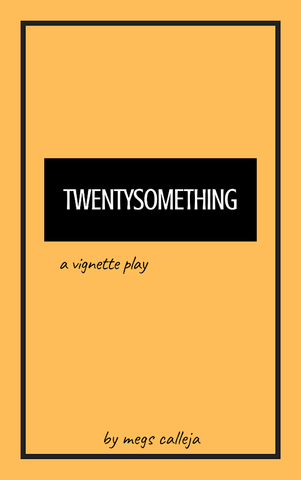 Twentysomething by Megs Calleja