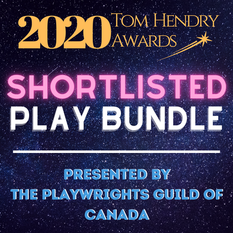 The 2020 Tom Hendry Awards Shortlisted Play Collection