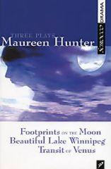 Three Plays By Maureen Hunter