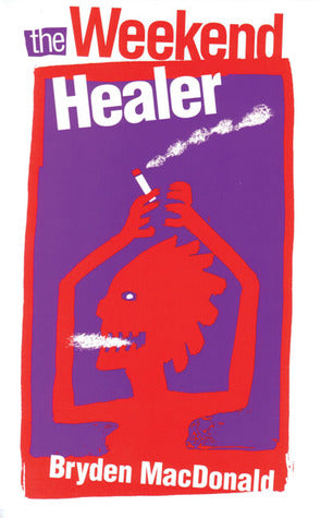 The Weekend Healer Cover