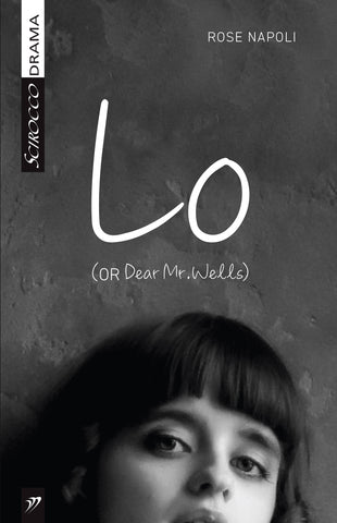 Lo (or Dear Mr. Wells) by Rose Napoli
