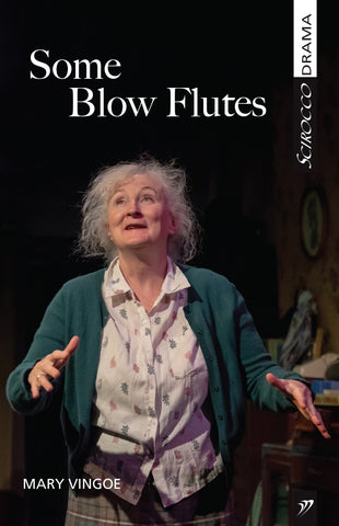 Some Blow Flutes by Mary Vingoe