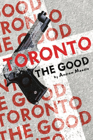 Cover of Toronto the Good