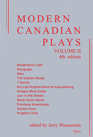 Modern Canadian Plays (Volume II, 4th Edition) edited by Jerry Wasserman