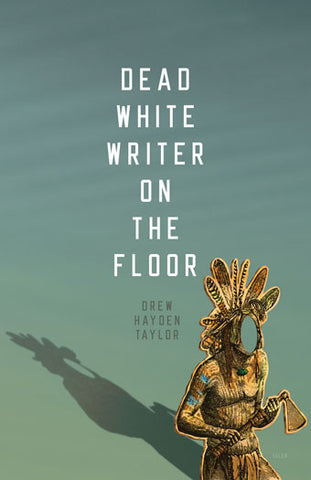 "Image Book Cover for ""Dead White Writer on the Floor"""