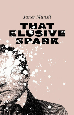 Cover of That Elusive Spark