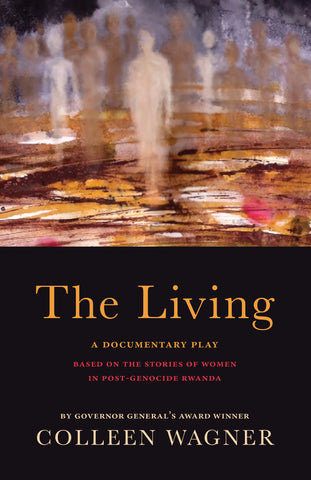 The Living by Colleen Wagner